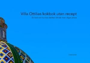 Villa Ottilias Kokbok Utan Recept